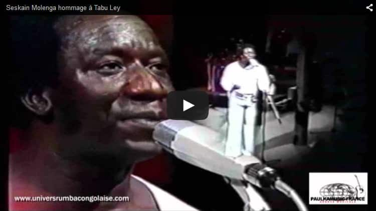 Vidéo : Hommage à Tabu Ley par Seskain Molenga