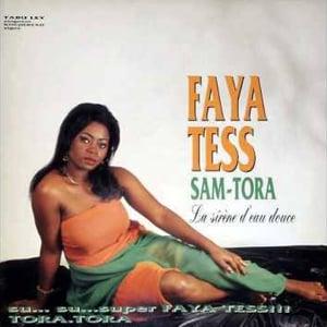 Faya Tess - SAM-TORA