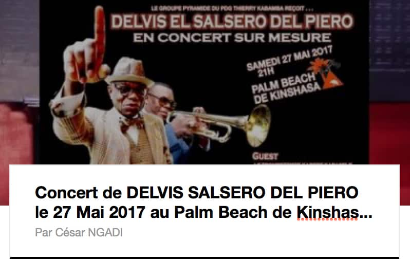 Concert sur mesure de Delvis Salsero Del Piero, le samedi 27 mai 2017 au Palm Beach de Kinshasa.