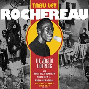 Tabu Ley Rochereau - The Voice of Lightness, Vol. 1- Congo Classics (1961-1977) Album1
