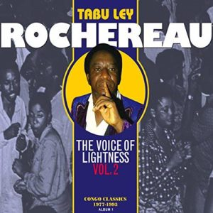 Tabu Ley Rochereau - The Voice of Lightness, Vol. 2- Congo Classics (1977-1993) Album1