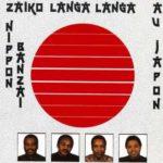 Zaiko Langa Langa - Album Nippon Banzai au Japon